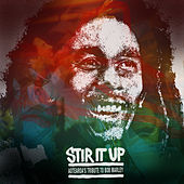 Stir It Up: Aotearoa's Tribute To Bob Marley van Various Artists