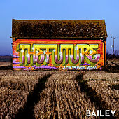 The Future by Bailey