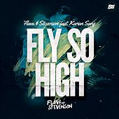 Fly so High by Flava