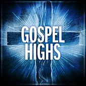 Gospel Highs by Various Artists