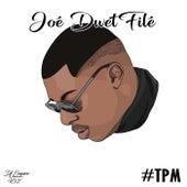 #Tpm by Joé Dwet Filé