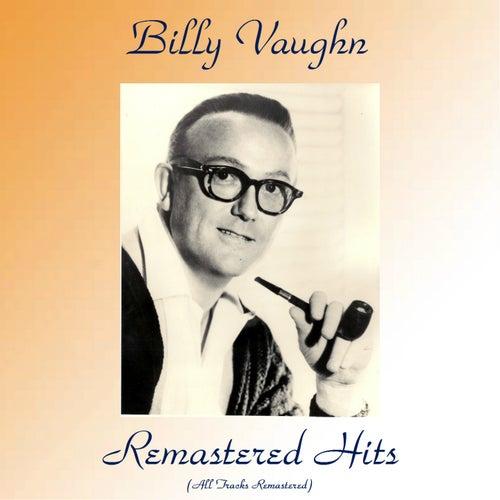 Remastered Hits (All Tracks Remastered) von Billy Vaughn