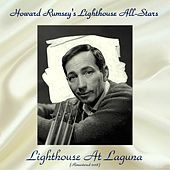 Lighthouse At Laguna (Remastered 2018) by Various Artists