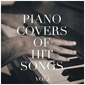Piano Covers of Hit Songs, Vol. 1 de Various Artists