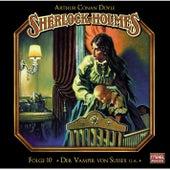 Folge 10: Der Vampir von Sussex / Das gefleckte Band / Der Fall Milverton / Der Teufelsfuß von Sherlock Holmes - Die geheimen Fälle des Meisterdetektivs