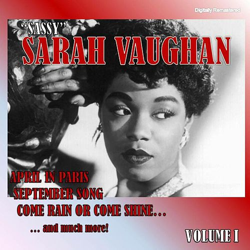'Sassy' Sarah Vaughan, Vol. 1 (Digitally Remastered) de Sarah Vaughan