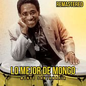Lo mejor de Mongo (Remastered) de Mongo Santamaria