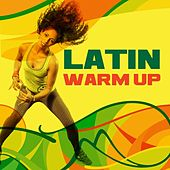 Latin Warm Up di Various Artists