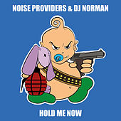 Hold Me Now by Noise Providers and DJ Norman