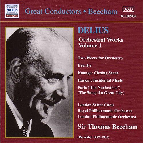 Orchestral Works Volume 1 by Frederick Delius