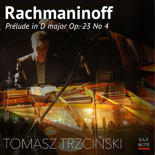 10 Preludes, Op. 23: No. 4 in D Major, Andante cantabile von Tomasz Trzcinski