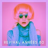 Revival années 80 by Various Artists