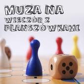 Muza na wieczór z planszówkami de Various Artists
