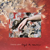 Beyond The Mountains EP by Tiger Lion