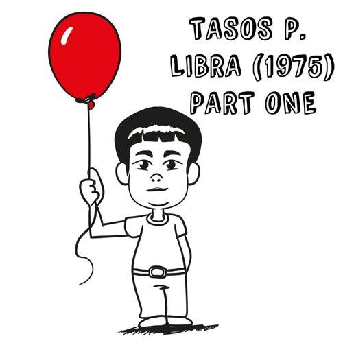 Libra (1975) Part One by Tasos P.