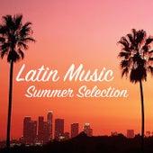 Latin Music Summer Selection de Various Artists