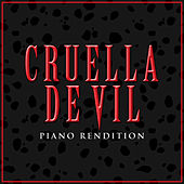 Cruella De Vil (Piano Rendition) by The Blue Notes