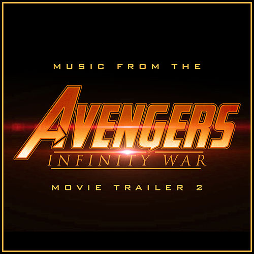 Music from the 'Avenger: Infinity War' Trailer #2 (Cover Version) by L'orchestra Cinematique