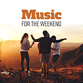 Music for the Weekend de Various Artists