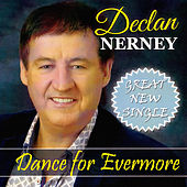 Dance for Evermore by Declan Nerney