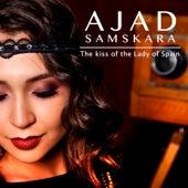 The Kiss of the Lady of Spain by Ajad Samskara