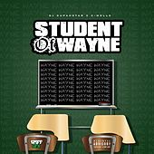 Student of Wayne by DJ Supahstar