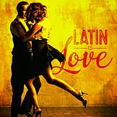 Love Is Latin by Various Artists