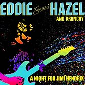 A Night for Jimi Hendrix (Live in Concert) by Eddie 'Smeero' Hazel