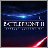 Star Wars Battlefront II Trailer Collection (Cover Versions) van L'orchestra Cinematique