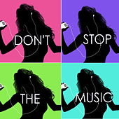 Don't Stop The Music by Various Artists