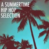 A Summertime Hip Hop Selection de Various Artists