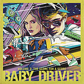 Baby Driver Volume 2: The Score for A Score de Various Artists