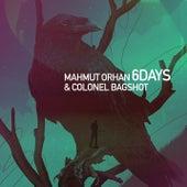 6 Days de Mahmut Orhan