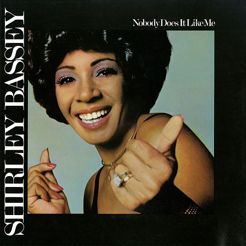 Nobody Does It Like Me von Shirley Bassey