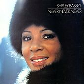 Never, Never, Never de Shirley Bassey
