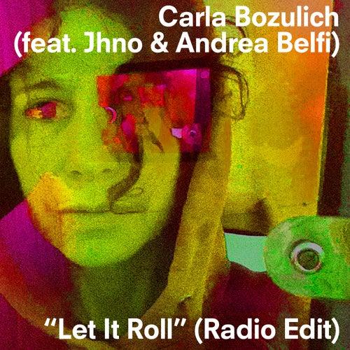 Let It Roll (Radio Edit) by Carla Bozulich