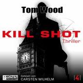Kill Shot - Tesseract 4 (Ungekürzt) von Tom Wood