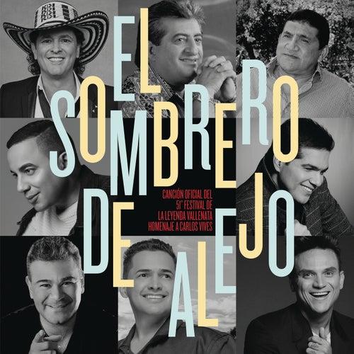 El Sombrero de Alejo (Canción Oficial 51º Festival de la Leyenda Vallenata Homenaje a Carlos Vives) by Carlos Vives