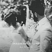 All My Love di Various Artists