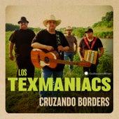 Cruzando Borders by The Tex Maniacs