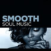 Smooth Soul Music de Various Artists