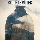 Słodki smutek by Various Artists