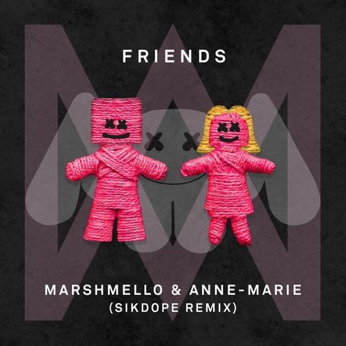 FRIENDS (Sikdope Remix) von Marshmello