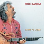 Sotto 'o sole (Remastered Version) di Pino Daniele