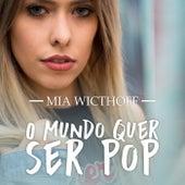 O Mundo Quer Ser Pop by M.I.A.