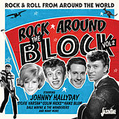 Rock Around the Block, Vol. 2 (Rock & Roll from Around the World) von Various Artists
