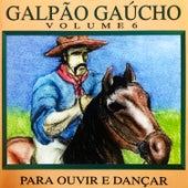 Galpão Gaúcho, Vol. 6 de Various Artists