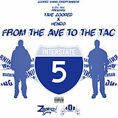From the Ave to the Tac by Taye Zooited