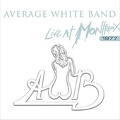 Live at Montreux 1977 by Average White Band