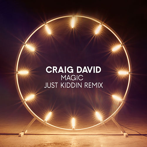 Magic (Just Kiddin Remix) van Craig David
